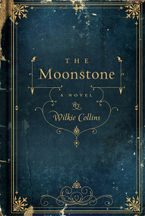 The Moonstone Hardcover  by Wilkie Collins