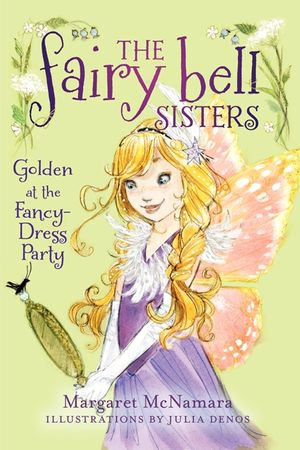 The Fairy Bell Sisters #3: Golden at the Fancy-Dress Party book image