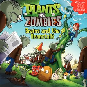Plants vs. Zombies: Brains and the Beanstalk book image