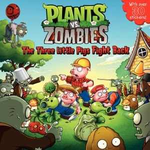 Plants vs. Zombies: The Three Little Pigs Fight Back book image