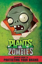 plants-vs-zombies-official-guide-to-protecting-your-brains