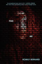 Find Me Hardcover  by Romily Bernard