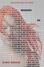 Remember Me Hardcover  by Romily Bernard