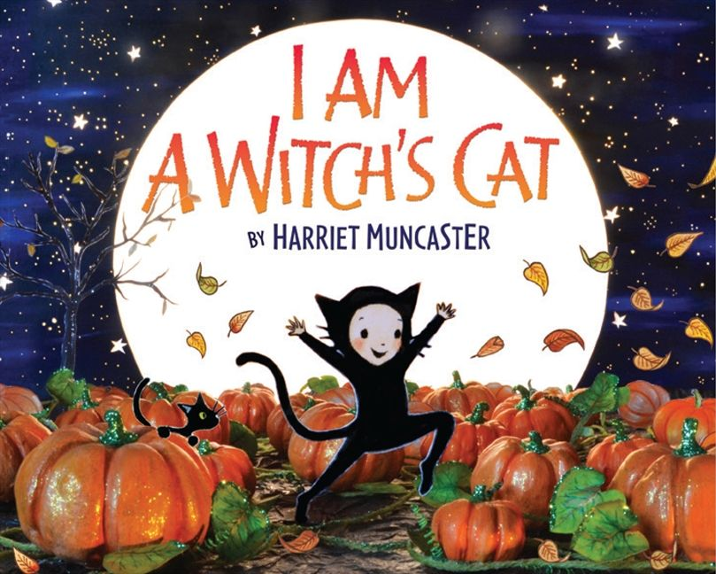 I Am a Witch\'s Cat - Harriet Muncaster - Hardcover