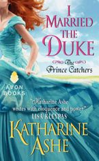 I Married the Duke Paperback  by Katharine Ashe