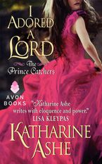 I Adored a Lord Paperback  by Katharine Ashe