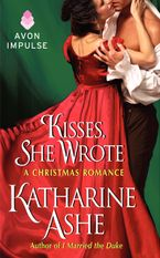 Kisses, She Wrote Paperback  by Katharine Ashe
