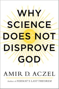 why-science-does-not-disprove-god