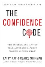 The Confidence Code Hardcover  by Katty Kay
