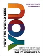 How the World Sees You Hardcover  by Sally Hogshead