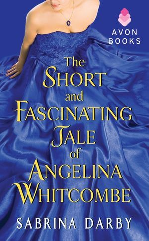 The Short and Fascinating Tale of Angelina Whitcombe book image