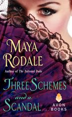 Three Schemes and a Scandal eBook  by Maya Rodale