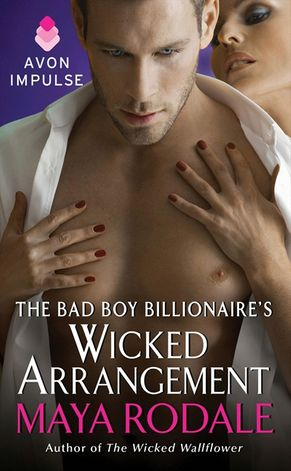 The Bad Boy Billionaire's Wicked Arrangement