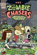 The Zombie Chasers #4: Empire State of Slime Hardcover  by John Kloepfer