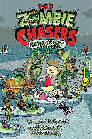 The Zombie Chasers #5: Nothing Left to Ooze (Zombie Chasers 5)