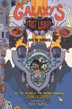 Galaxy's Most Wanted #2: Into the Dorkness Hardcover  by John Kloepfer