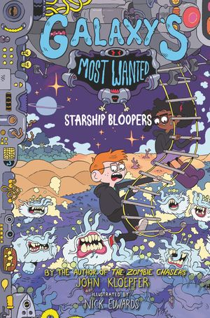 Galaxy's Most Wanted #3: Starship Bloopers book image