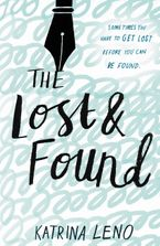 The Lost & Found Hardcover  by Katrina Leno