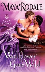 Wallflower Gone Wild Paperback  by Maya Rodale