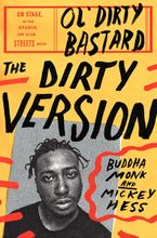 The Dirty Version Hardcover  by Buddha Monk