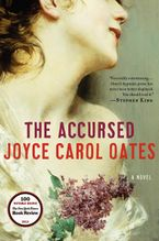 The Accursed Hardcover  by Joyce Carol Oates
