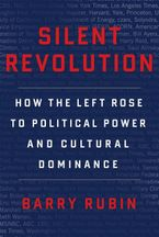 Silent Revolution Hardcover  by Barry Rubin