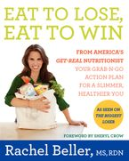 Eat to Lose, Eat to Win Hardcover  by Rachel Beller