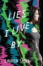 Lies I Live By Hardcover  by Lauren Sabel