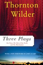 Three Plays eBook  by Thornton Wilder