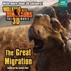 walking-with-dinosaurs-the-great-migration