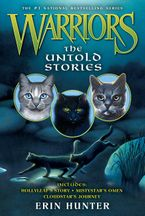 Warriors: The Untold Stories Paperback  by Erin Hunter