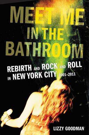 Meet Me in the Bathroom book image