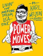 Power Moves eBook  by Karl Welzein
