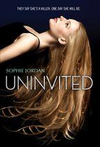 Uninvited Hardcover  by Sophie Jordan