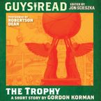 Guys Read: The Trophy