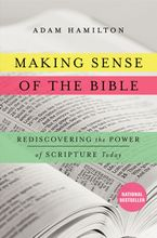 Making Sense of the Bible Hardcover  by Adam Hamilton