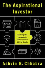 The Aspirational Investor Hardcover  by Ashvin B. Chhabra