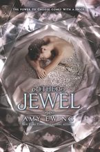 The Jewel Hardcover  by Amy Ewing