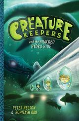 Creature Keepers and the Hijacked Hydro-Hide