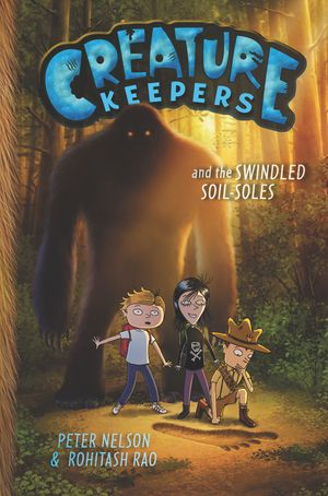 Creature Keepers and the Swindled Soil-Soles book image
