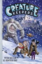Creature Keepers and the Burgled Blizzard-Bristles Hardcover  by Peter Nelson