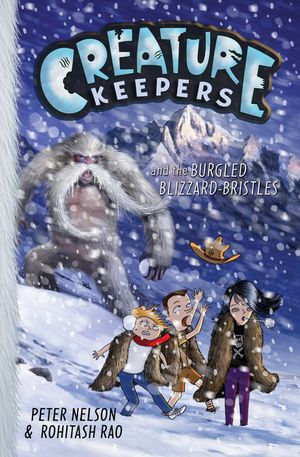 Creature Keepers and the Burgled Blizzard-Bristles book image