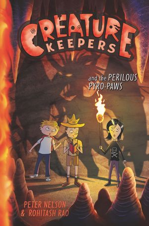 Creature Keepers and the Perilous Pyro-Paws book image