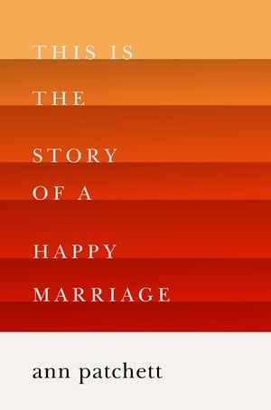 This Is the Story of a Happy Marriage book image