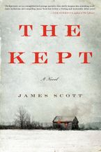 The Kept Hardcover  by James Scott