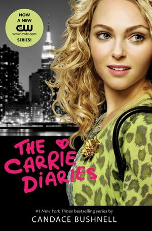 The Carrie Diaries TV Tie-in Edition book image