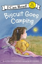 Biscuit Goes Camping Hardcover  by Alyssa Satin Capucilli