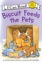 Biscuit Feeds the Pets Hardcover  by Alyssa Satin Capucilli