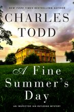 A Fine Summer's Day Hardcover  by Charles Todd