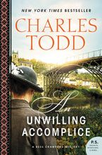 An Unwilling Accomplice Paperback  by Charles Todd